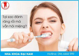 tại sao đánh răng rồi mà vẫn hôi miệng