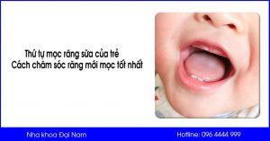 tìm hiểu thứ tự mọc răng sữa của bé